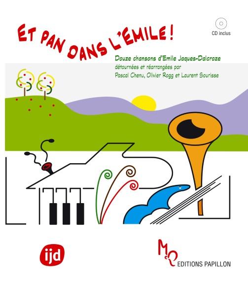 Institut jaques-dalcroze - ET PAN ... dans l'Emile !