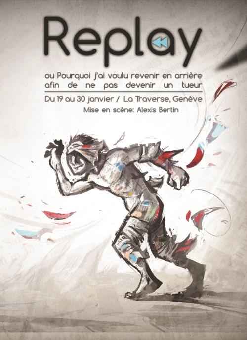 Replay-mise en scène:Alexis Bertin