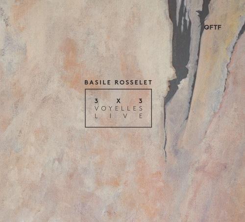Basile Rosselet - 3X3
